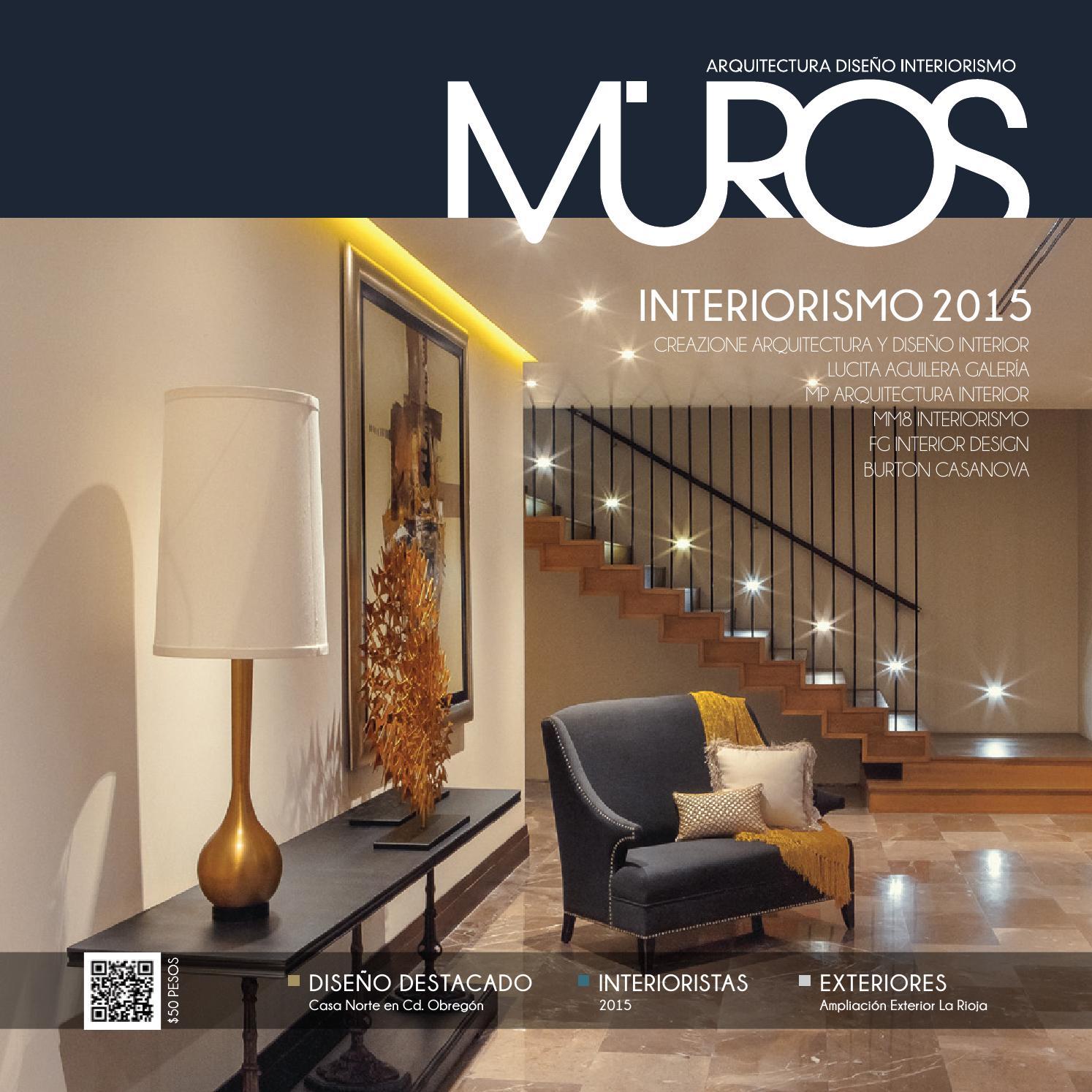 Edici n 19 revista muros arquitectura dise o interiorismo by revista muros la definici n de - Arquitectura y diseno ...