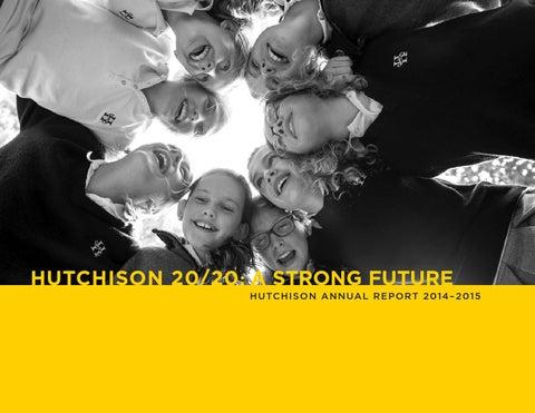 6a71dea06142 HUTCHISON 20 20  A STRONG FUTURE H UTC H I S O N ANN UA L R EPORT 2014- 2015