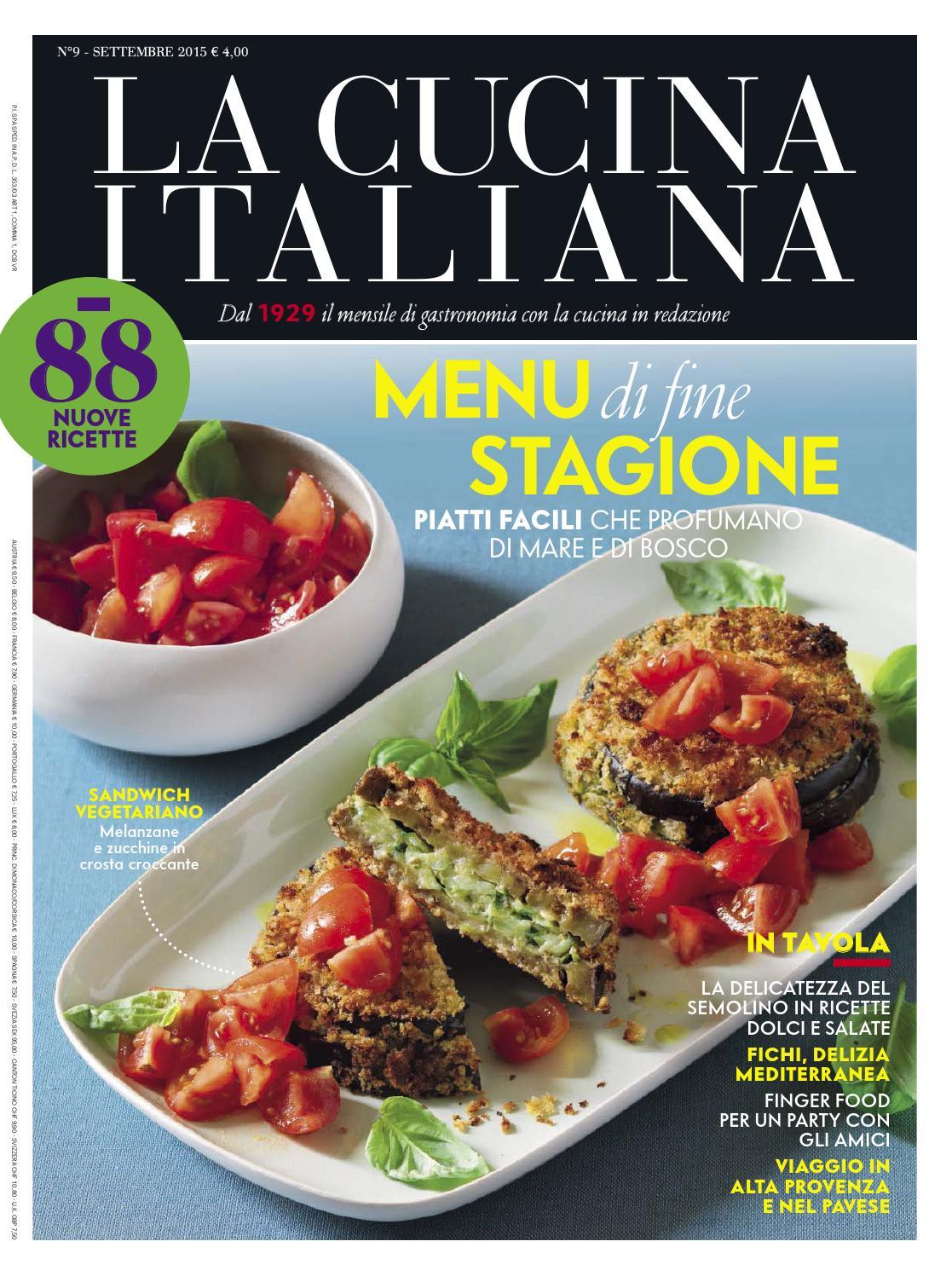 La cucina italiana settembre 2015 by sineminbahari issuu for Ricette alta cucina italiana