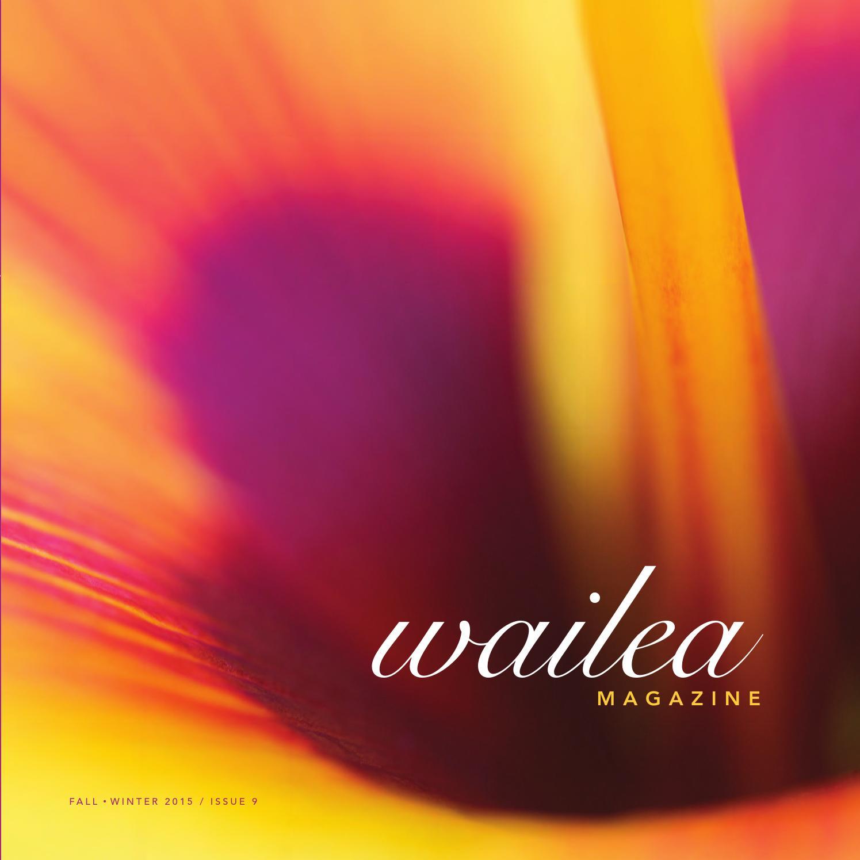 d6c93349ee0 Wailea Magazine Fall Winter 2015-2016 by Morris Media Network - issuu