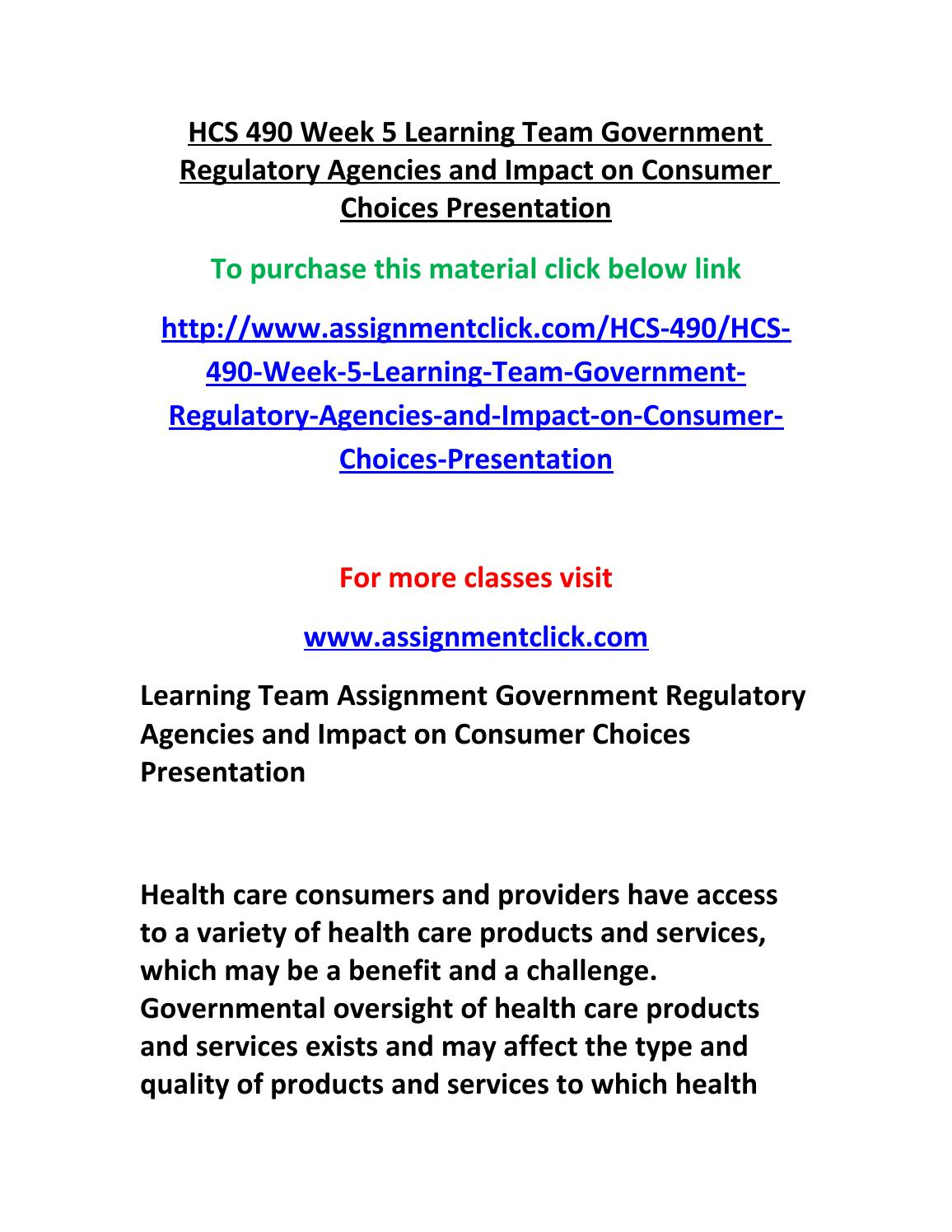 hcs 490 learning team marketing plan Hcs 490 week 2 team assignment government regulatory agencies and impact on consumer choices outline resource: government regulatory agencies and impact on consumer choices outline grading criteria located on the student website.