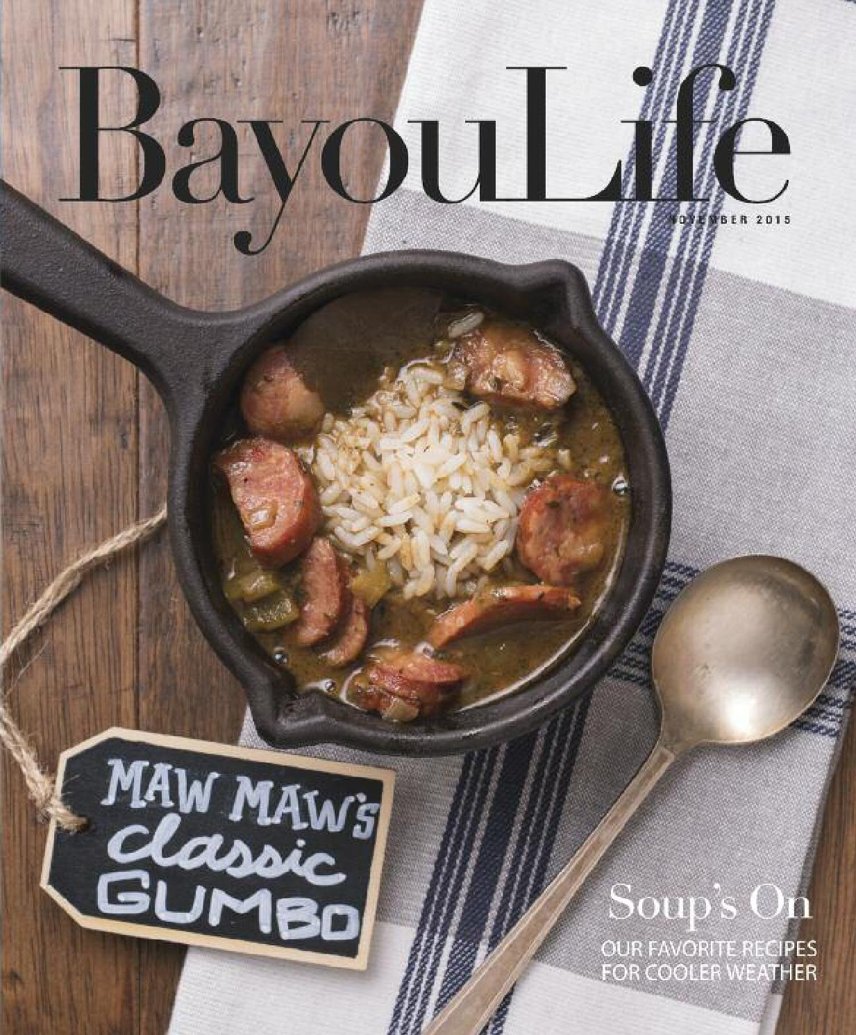 BayouLife Magazine November 2015 by BayouLife Magazine - issuu