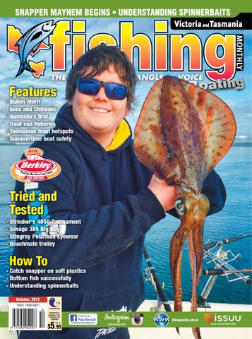 92effb2b18b7 Victoria and Tasmania Fishing Monthly - October 2015 by Fishing ...