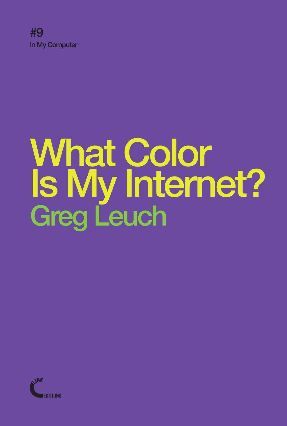 What Color Is My Internet? by Link Editions - issuu