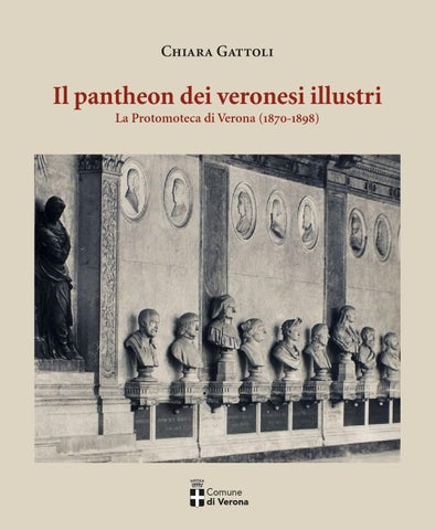 Il pantheon dei veronesi illustri by Agostino Conto  - issuu a3930dc4969