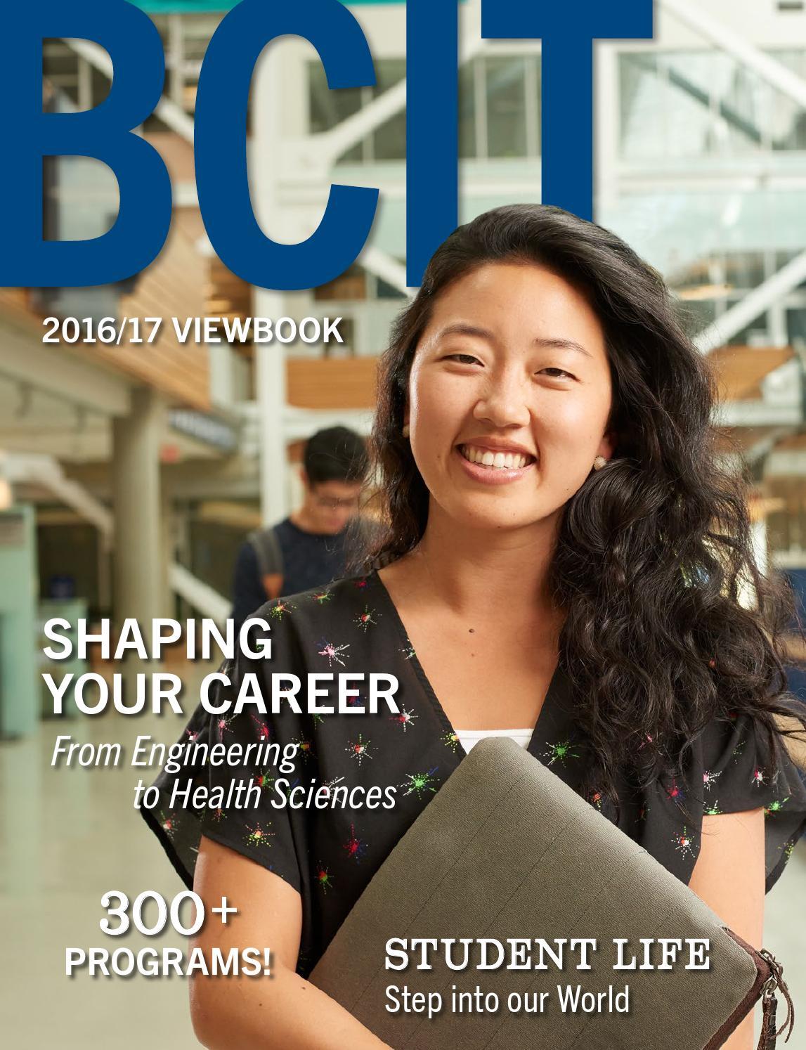 Bcit Viewbook 2016 17 By Bcit Issuu
