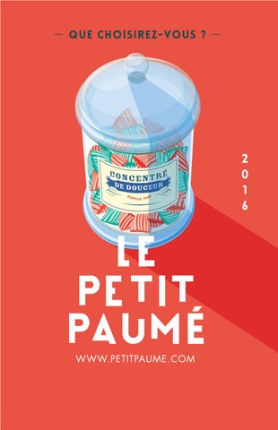 cba8f4cee779 Le Petit Paumé - Edition 2016 (Douceur) - City-Guide de Lyon by Le ...