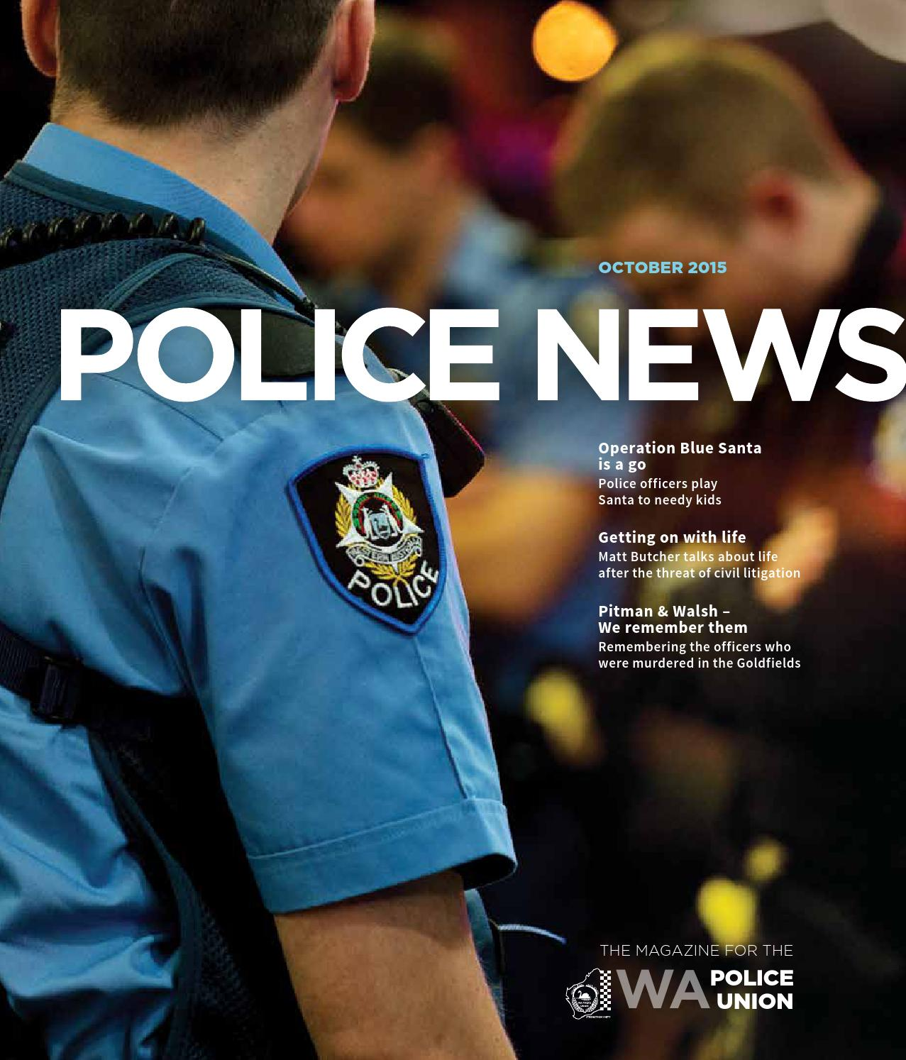 WAPU Police News October 2015 by WA Police Union - issuu