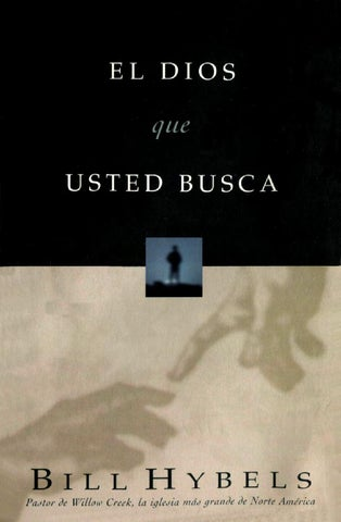 Bill hybels el dios que usted busca by capri65 - issuu afd0d2c26d9