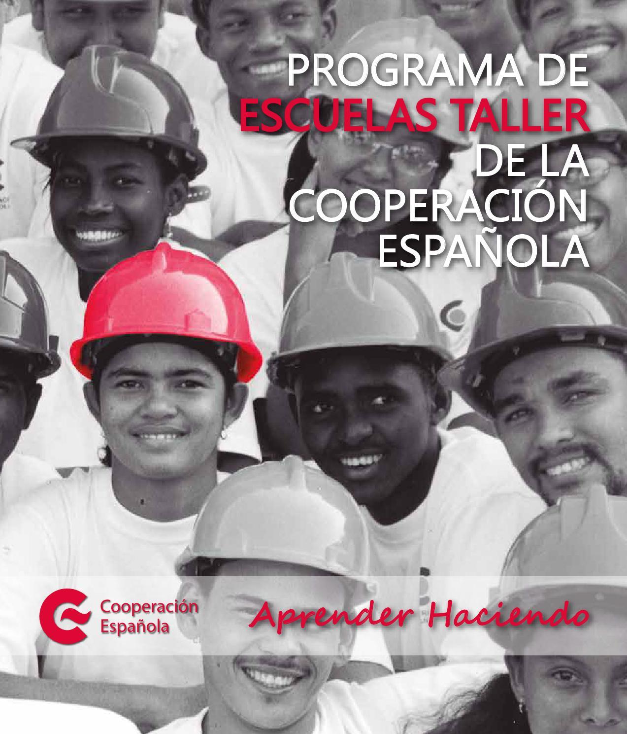 Programa de Escuelas Taller de la Cooperacion Española by AECID ...
