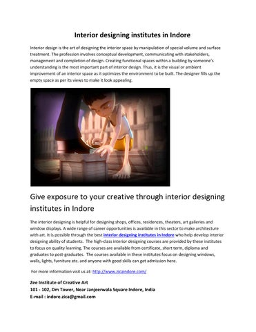 Interior Designing Institutes In Indore Design Is The Art Of Space By Manipulation Special Volume And Surface Treatment