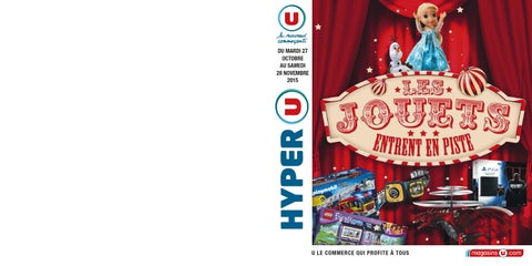 Catalogue de jouets Hyper U Noël 2015 by Yvernault - issuu