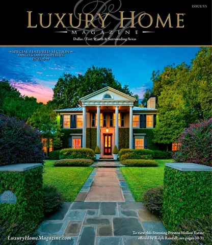 Amazing Luxury Home Magazine Dallas | Ft. Worth Issue 9.5