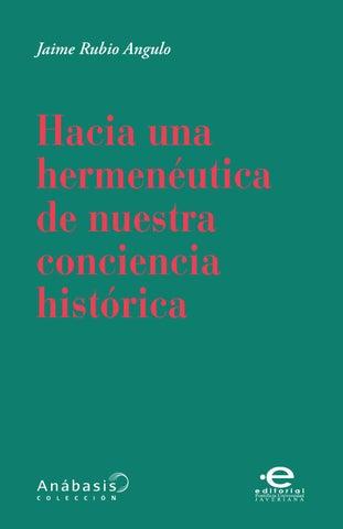 Hacia Una Hermenéutica De Nuestra Conciencia Histórica By