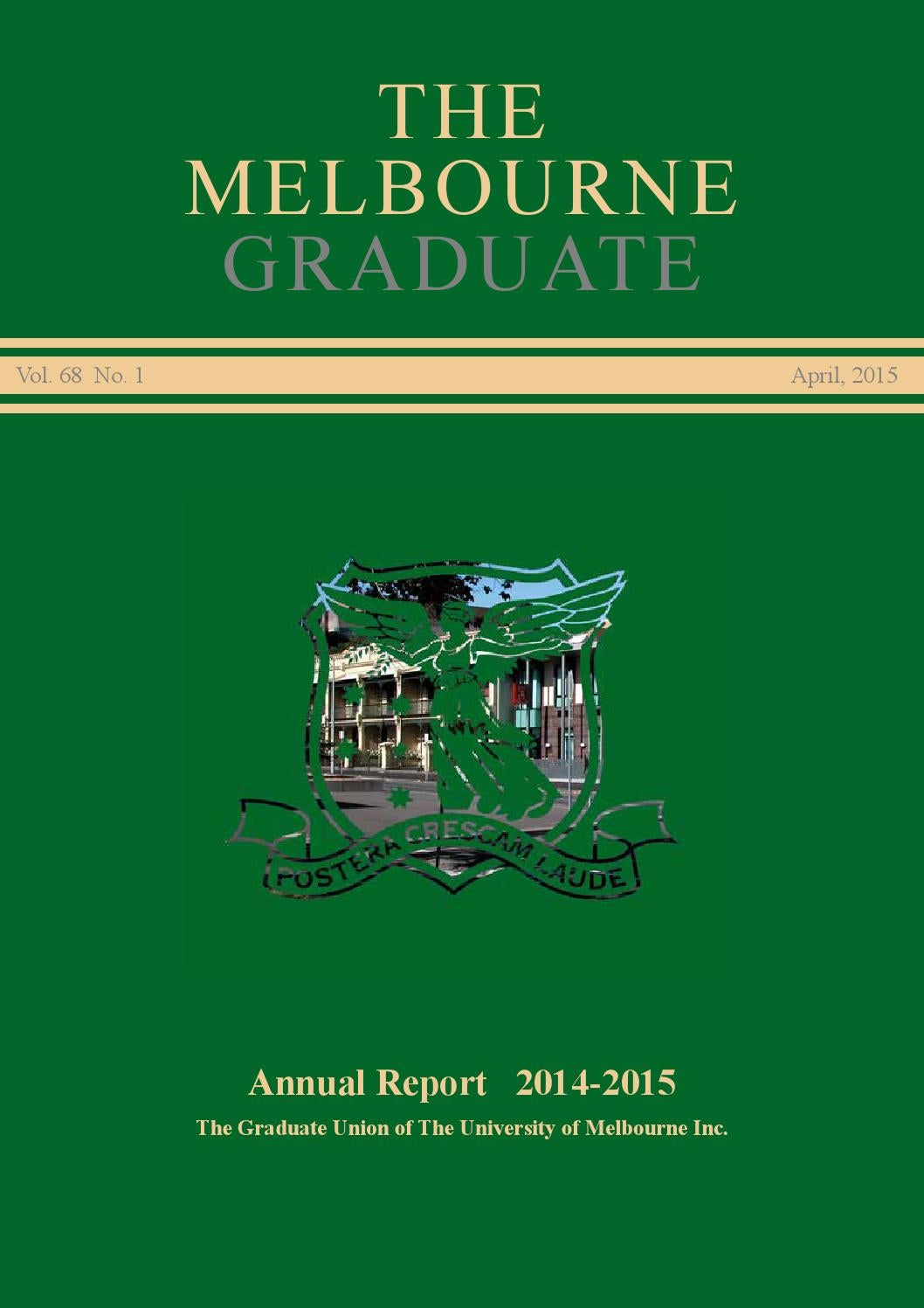 The Melbourne Graduate April 2015 (2014 Annual Report) by