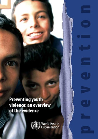 Who Preventing Youth Violence An Overview Of The Evidence By Unic