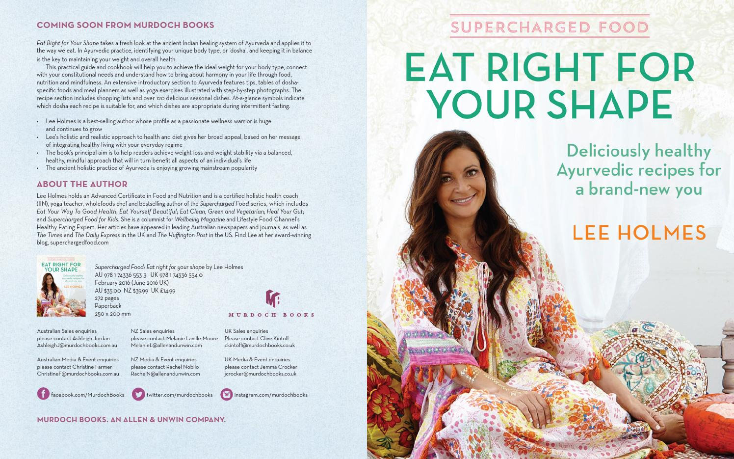 Supercharged food eat right for your shape lee holmes presenter supercharged food eat right for your shape lee holmes presenter february 2016 by murdoch books issuu forumfinder Choice Image