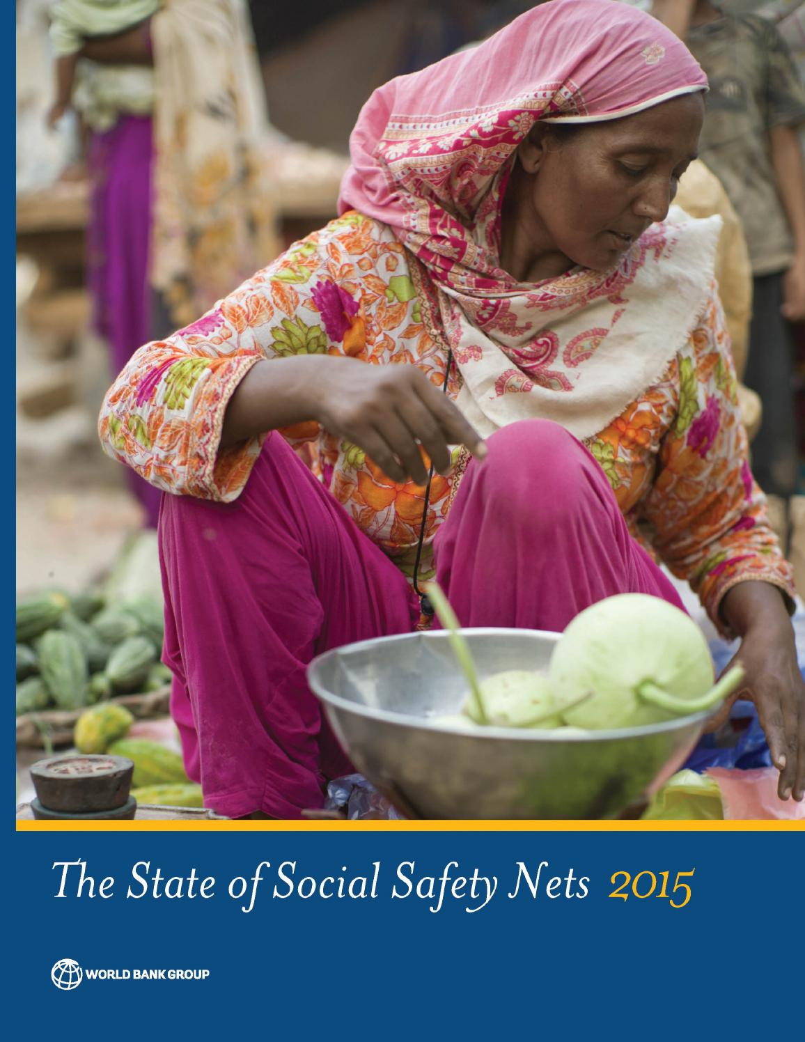 The State of Social Safety Nets 2015 by World Bank Group ...