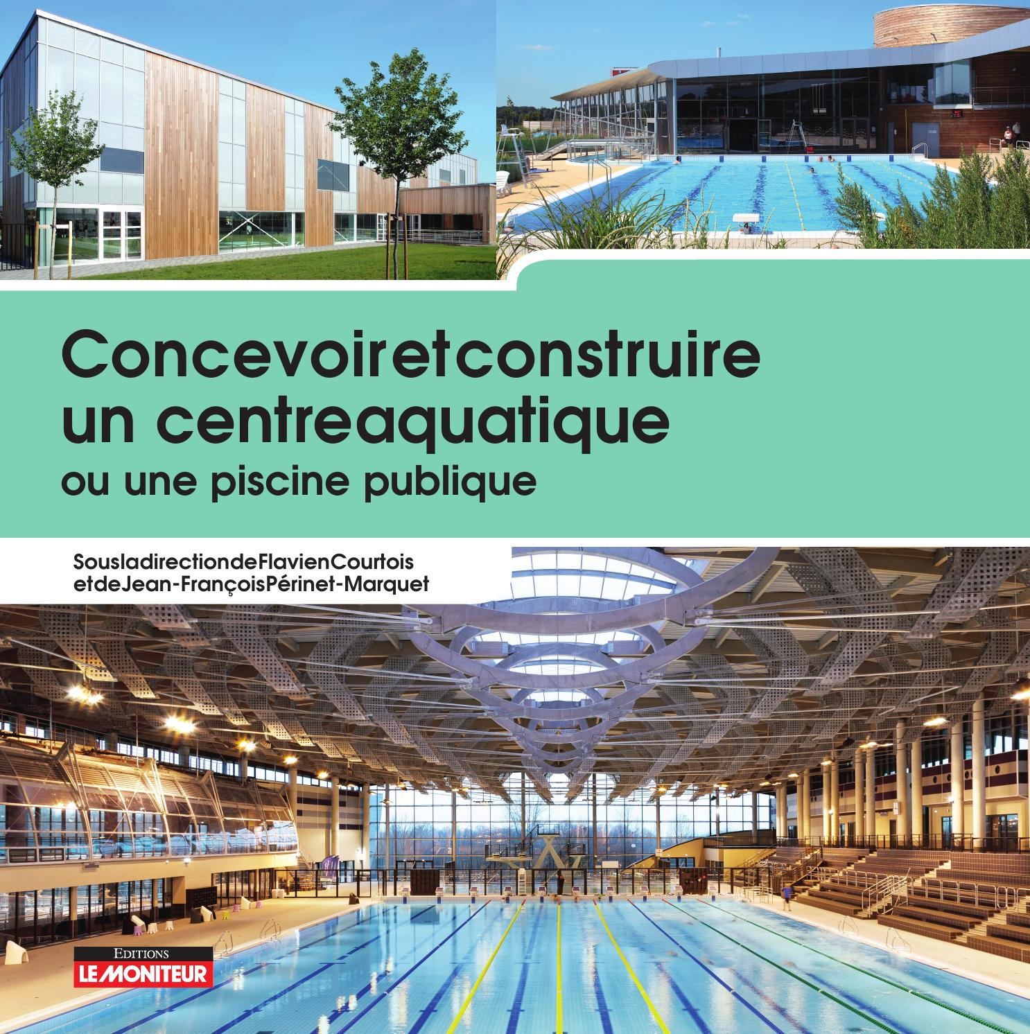 Concevoir et construire un centre aquatique ou une piscine for Ou acheter une piscine gonflable