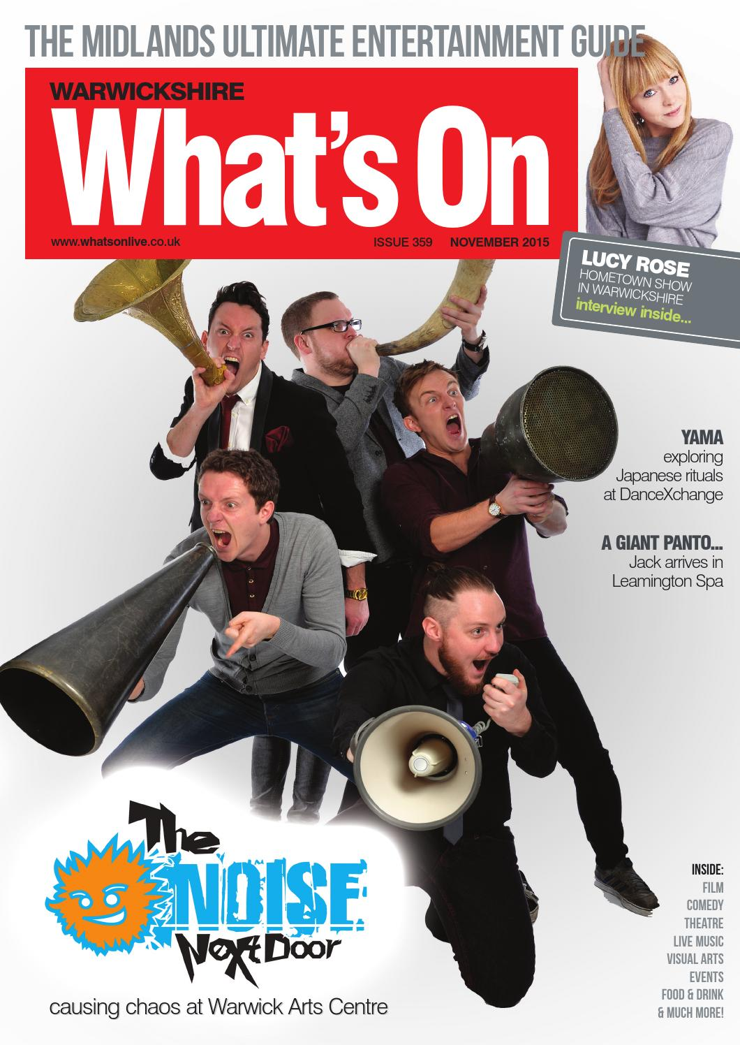 Warwickshire What's On November 2015 by What's On Magazine for Birmingham,  Warwickshire & Worcestershire - issuu