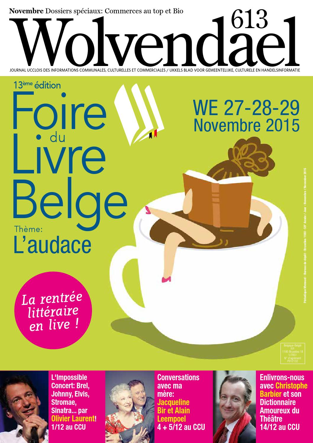 29f20fd1bfc412 Wolvendael mag n° 613 novembre 2015 by Centre Culturel d Uccle - issuu