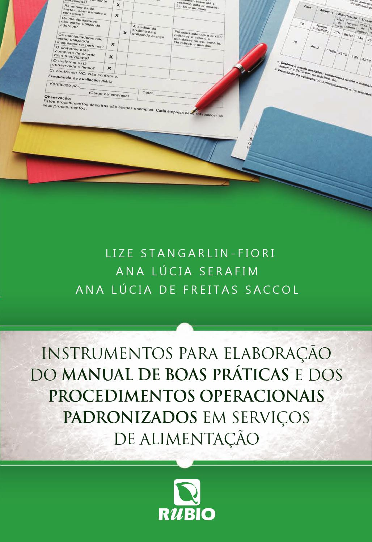 Instr. para Elab. do Manual de Boas Práticas e dos Proc. Op. Padronizados  em Serviços de Alimentação by Editora Rubio - issuu