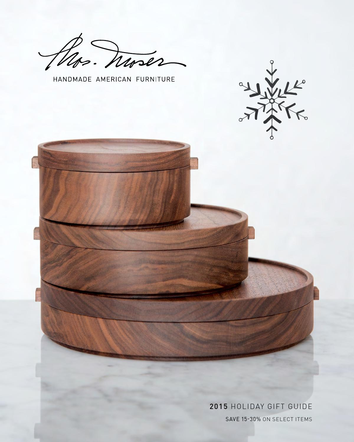 Thos Moser Holiday Gift Guide 2015 By Thos Moser Handmade American Furniture Issuu