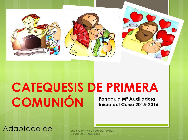 Catequesis De Primera Comunion Padres By Jose Manuel Perez Estebanez Issuu