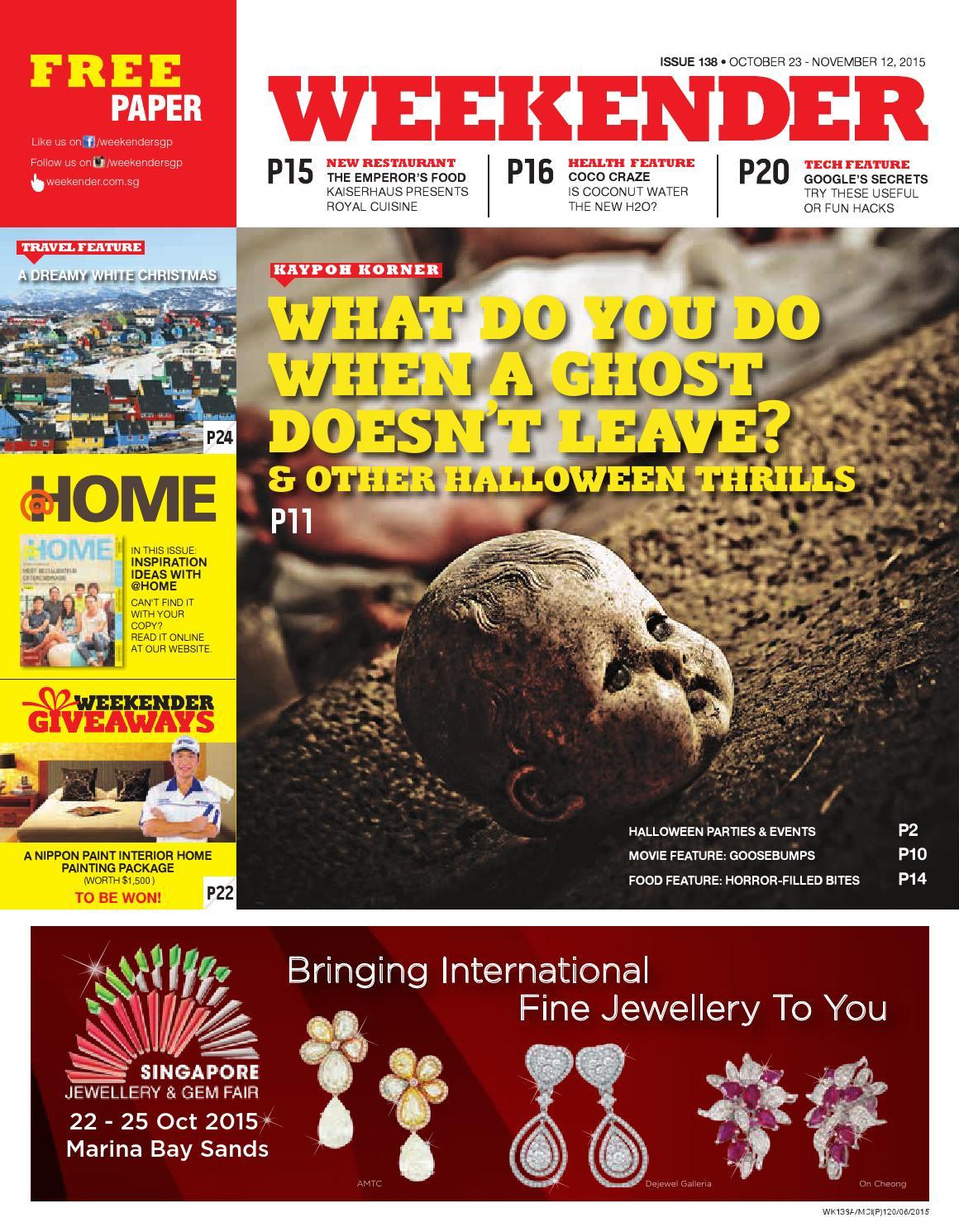ad61f89522471 Weekender  138 by Weekender Singapore - issuu