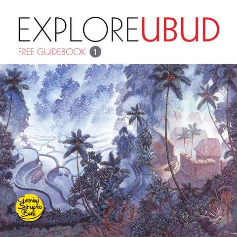 Explore Ubud 1st Edition by Explore Ubud - issuu