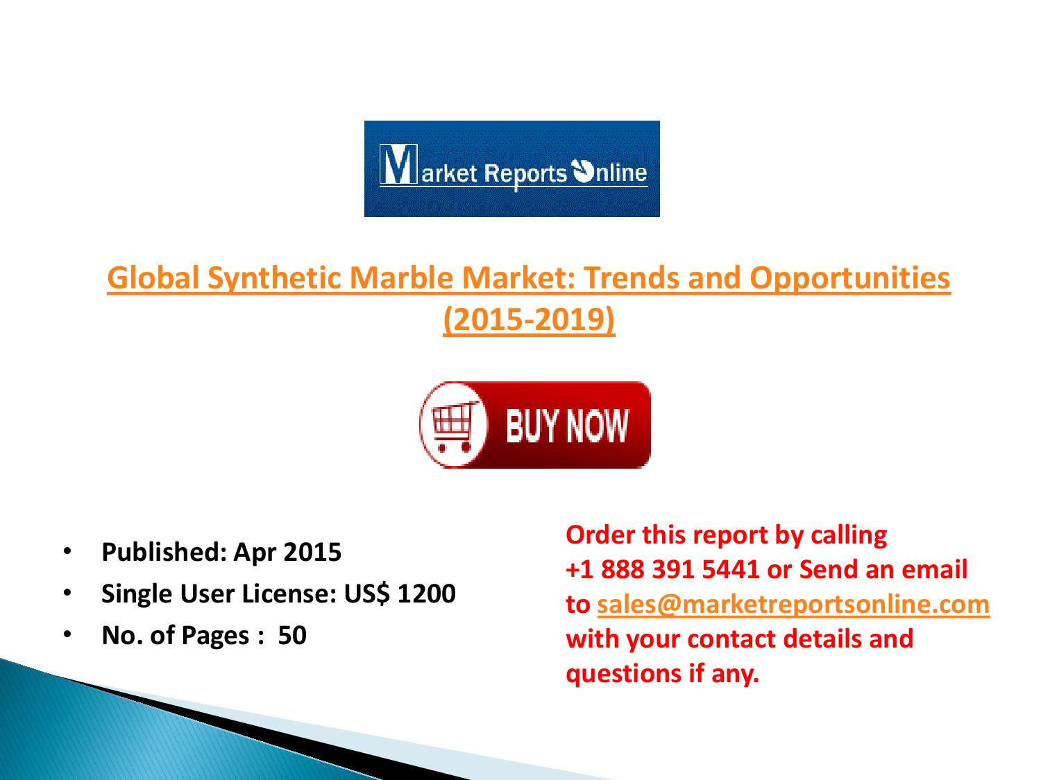 2019 Synthetic Marble Market Global Trends and Forecast by
