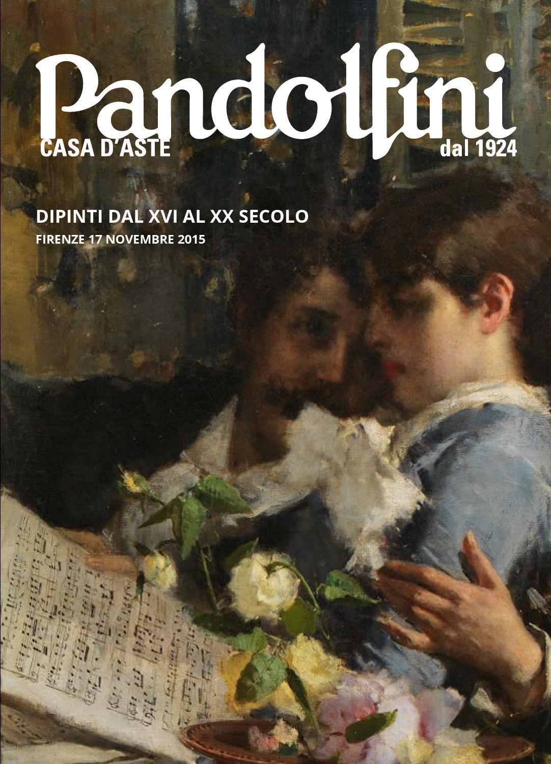 5beebe01db DIPINTI DAL XVI AL XX SECOLO by Pandolfini Casa d'Aste - issuu