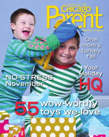 06ba22a89989 Chicago Parent November 2015 by Chicago Parent - issuu