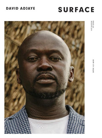 size 40 944ae a1432 SURFACE - DAVID ADJAYE - AUGUST 2015 by Surfacemag - issuu