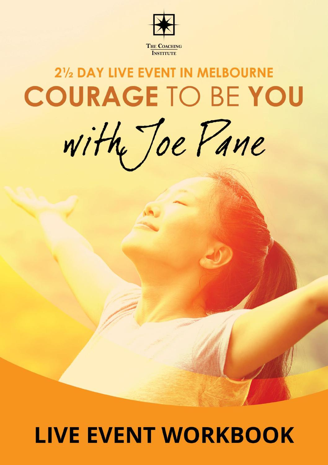 Workbooks workbook live : TCI Courage to be you event workbook by The Coaching Institute - issuu