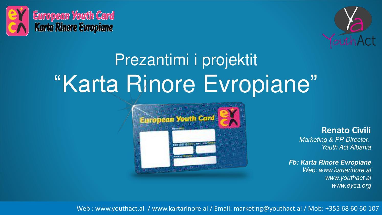 Prezantimi I Projektit Karta Rinore Evropiane By Renato Issuu