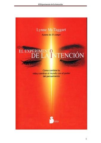 El experimento de la intencin lynnemctaggart by Antonio - issuu 337b79e8b71