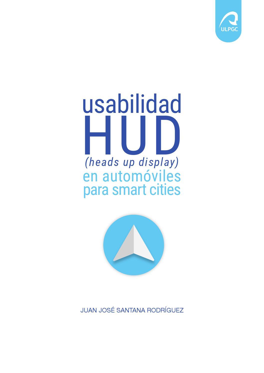 Usabilidad hud heads up display en automóviles para smart cities by ...