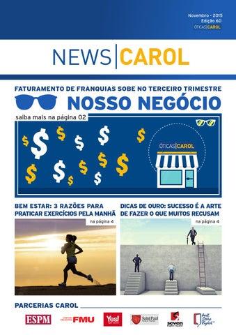 News   Carol - Novembro 2015 by Óticas Carol - issuu a0d589270d