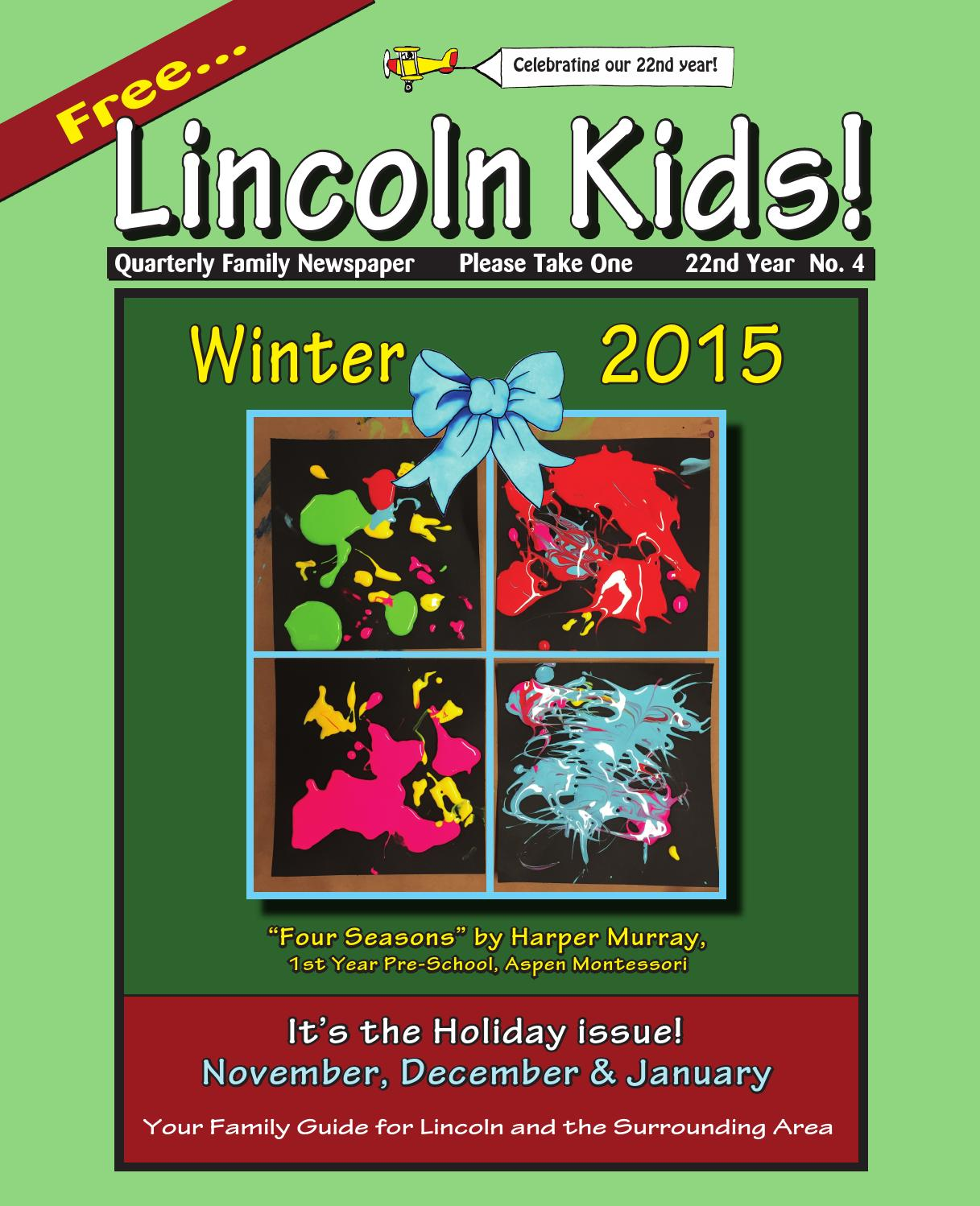 lincolnkidsnewspaperwinter15all by lincoln kids newspaper issuu