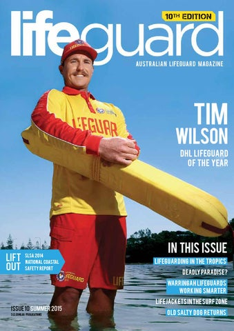 4f56244ebde Australian Lifeguard Magazine 2015 by SLSA - issuu