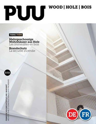 HolzBois Magazine 3 15 By Puu Lehti Wood Holz Magazin