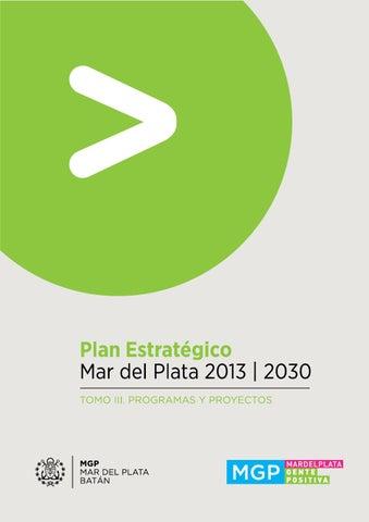 Plan Estratégico Mar del Plata 2013 | 2030 · Tomo 3: Programas y ...