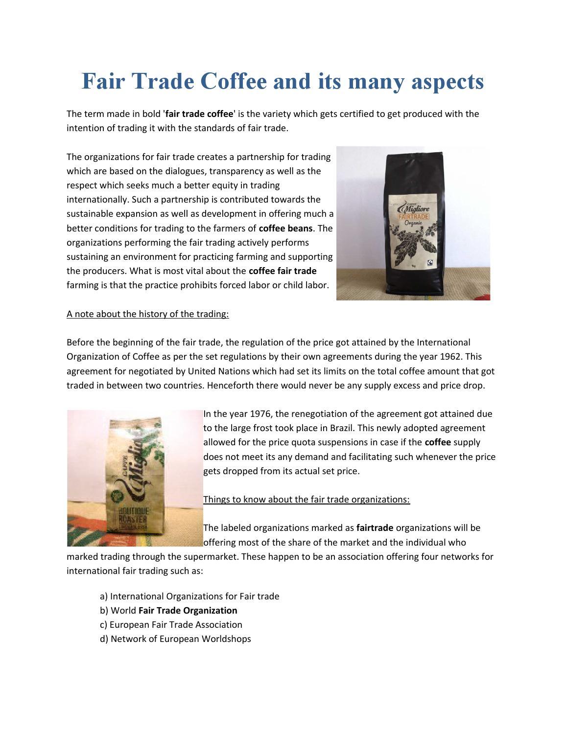 Fair Trade Coffee And Its Many Aspects By Tony Nicotra Issuu