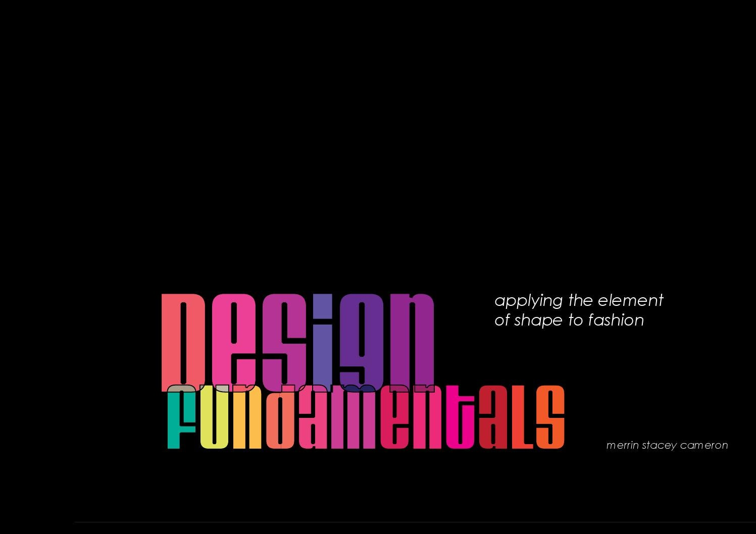 Fashion Design Fundamentals Element Of Shape By Merrin Stacey Issuu
