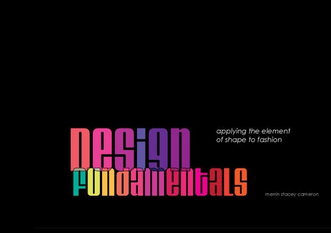 Fashion Design Fundamentals Element Of Shape By Merrin Stacey Issuu