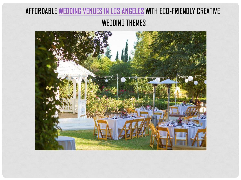 Affordable Wedding Venues Los Angeles | Affordable Wedding Venues In Los Angeles With Eco Friendly Creative