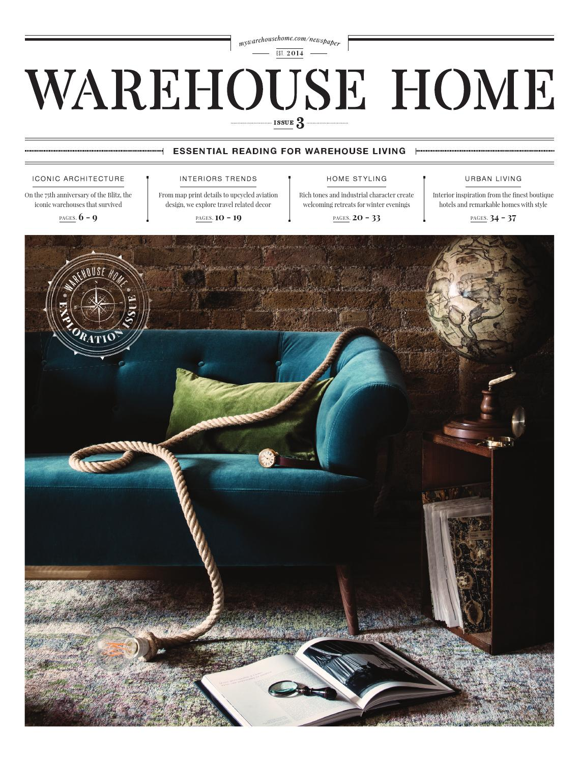 warehouse home issue three by warehouse home issuu