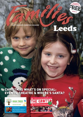 a93859dd6cce15 Families Leeds Nov-Dec 2015 by Families Magazine - issuu