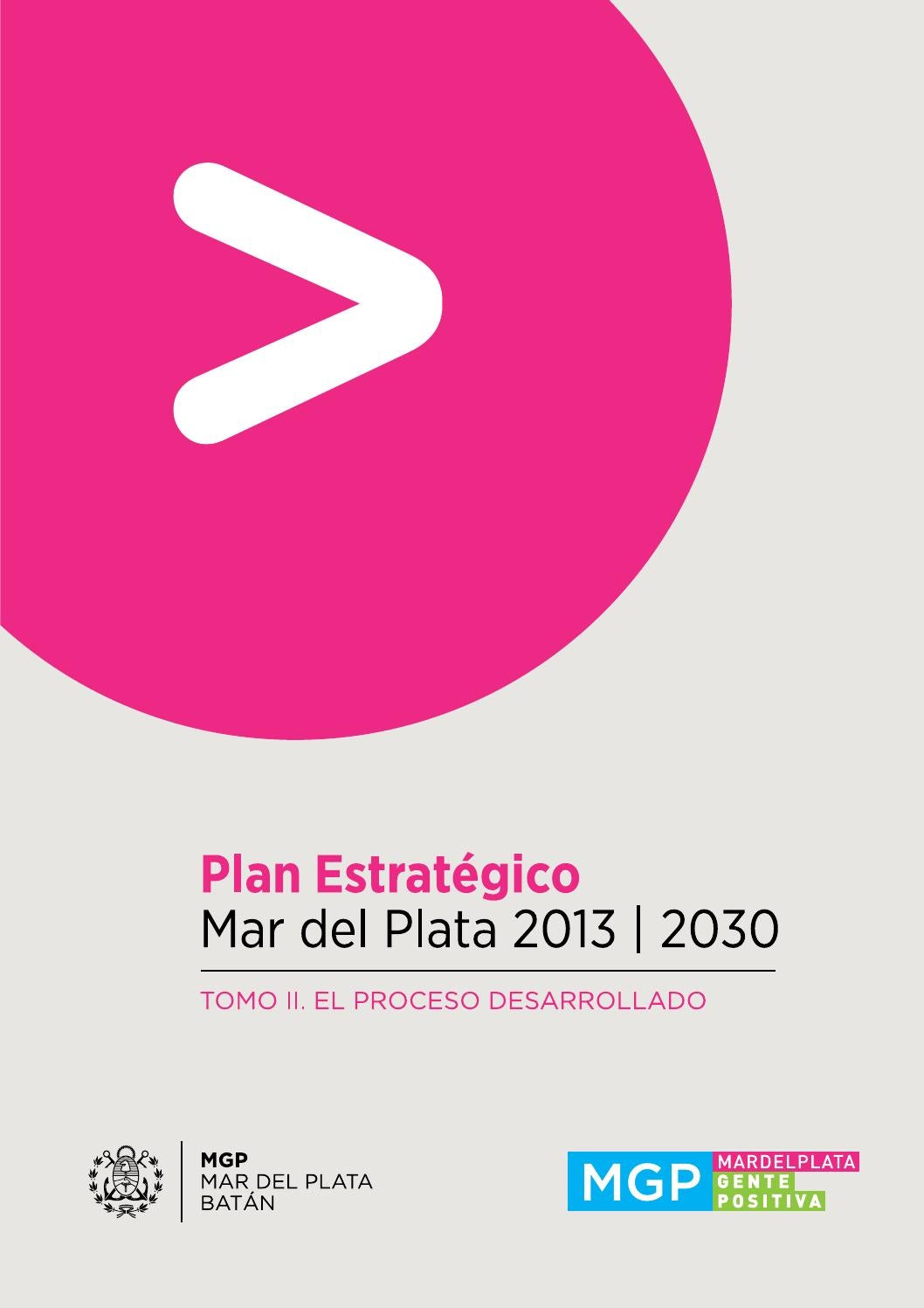 Plan Estrat Gico Mar Del Plata 2013 2030 Tomo 2 El